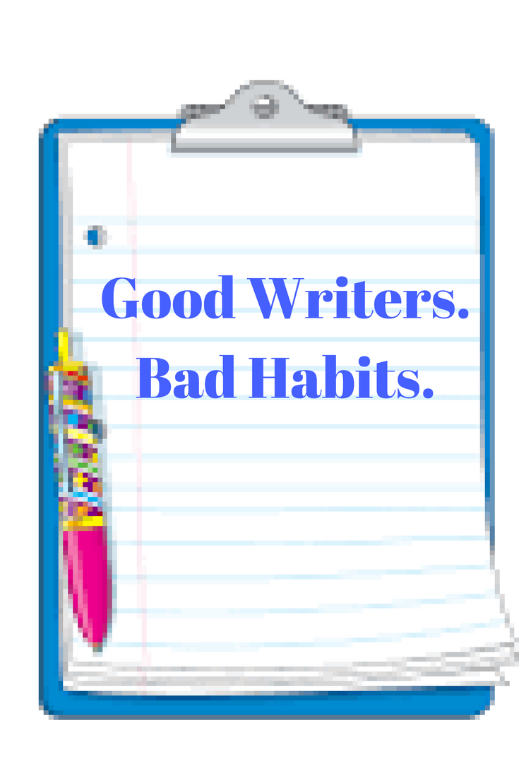 good-writers-bad-habits in plot and life